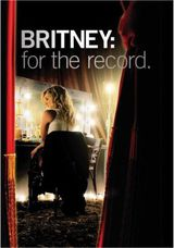 Britney: For the Record - Documentaire (2008)