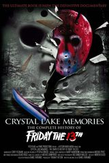 Crystal Lake Memories: The Complete History of Friday the 13th - Documentaire (2013)