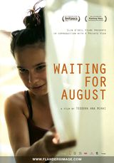 Waiting for August - Documentaire (2014)